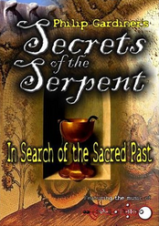 Product picture Secret of the serpent - In Search of the Sacred Past